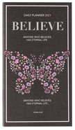 2021 24-Month Daily Diary/Planner: Believe Paperback