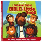 Laugh and Grow Bible For Little Ones: The Gospel in 15-Minute Bible Stories Board Book
