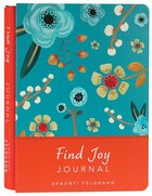 Signature Journal: Find Joy Hardback