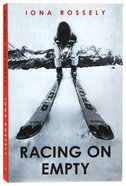 Racing on Empty Paperback