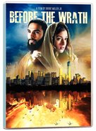 Before the Wrath: Based on True Discoveries From the Time of Christ DVD