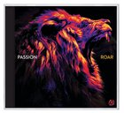 2020 Passion: Roar CD