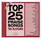 Top 25 Praise Songs: The Blessing CD