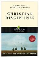 Christian Disciplines (Lifeguide Bible Study Series) Paperback