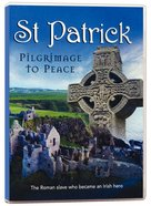 St. Patrick: Pilgrimage to Peace DVD