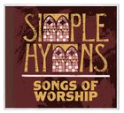 Simple Hymns: Songs of Worship CD