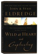 2-In-1: Wild At Heart / Captivating Paperback