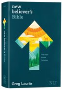 NLT New Believer's Bible: First Steps For New Christians (Black Letter Edition) Hardback