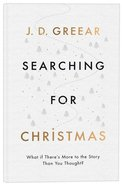 Searching For Christmas: What If There's More to the Story Than You Thought? A4 Pb Format