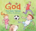 God: The Best Father Board Book