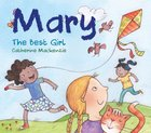 Mary: The Best Girl Board Book