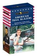 Trailblazer Americans Box Set 7 (Jim Elliot, Elisabeth Elliot, Betty Greene, D L Moody, Lottie Moon) (Trail Blazers Series) Paperback