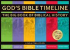 God's Bible Timeline: The Big Book of Biblical History Hardback