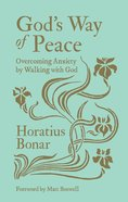 God's Way of Peace: Overcoming Anxiety By Walking With God Hardback