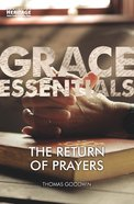 The Return of Prayers (Grace Essentials Series) Paperback