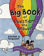 Big Book of Questions and Answers: A Family Guide to the Christian Faith (Big Books Series) Hardback