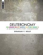 Deuteronomy (Mentor Expository Commentary Series) Hardback