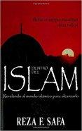 Dentro Del Islam (Inside Islam) Paperback