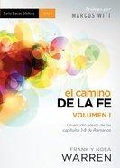 Camino De La Fe Vol. I, El (Biblical Basics) Paperback