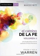 Camino De La Fe Volume II, El (Biblical Basics) Paperback