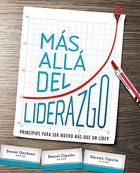 Mas Alla Del Liderazgo (Beyond The Leadership) Paperback