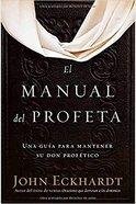 El Manual Del Profeta (The Prophet's Manual) Paperback