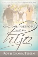 Oraciones Poderosas Para Su Hijo (Powerful Prayers For Your Son) Paperback