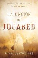 Uncin De Jocabed, La (The Jochabed Anointing) Paperback