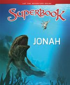 Jonah (Superbook Series) Hardback