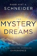 The Mystery of Dreams: A Teaching and Journaling Experience Hardback