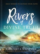 Rivers of Divine Truth: Daily Words to Sustain Your Faith Hardback