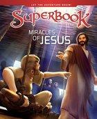 Miracles of Jesus (Superbook Series) Hardback