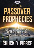 The Passover Prophecies: How God is Realigning Hearts and Nations in Crisis (65 Min) (Dvd) DVD