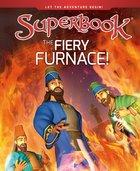 The Fiery Furnace (Superbook Series) Hardback