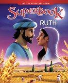 Ruth (Superbook Series) Hardback
