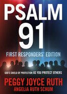 Psalm 91: Frontliner and First Responders' Edition Paperback
