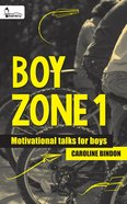 Boy Zone 1 - Motivational Talks For Boys eBook