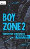 Boy Zone 2 - Motivational Talks For Boys eBook