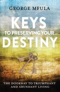 Keys to Preserving Your Destiny eBook