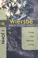1 John (Wiersbe Bible Study Series) Paperback