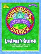 Noah's Park Children's Church Leader's Guide (Green Edition) (Noah's Park Series) Paperback
