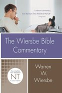 New Testament (Wiersbe Bible Commentary Series) Hardback