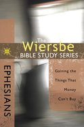 Ephesians (Wiersbe Bible Study Series) Paperback