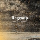 Regroup: Student Journal (For Every Busy Youth Pastor Who Wants To Help The Kids Who Hurt The Most) Paperback