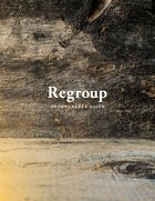 Regroup: Leader Guide (For Every Busy Youth Pastor Who Wants To Help The Kids Who Hurt The Most) Paperback