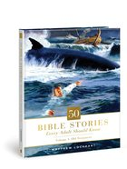 50 Bible Stories Every Adult Should Know Old Testament (Vol 1) Hardback