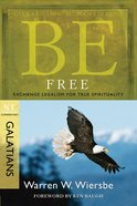 Be Free (Galatians) (Be Series) Paperback