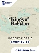 Kings of Babylon (Study Guide) Paperback