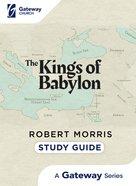 Kings of Babylon (Study Guide) Paperback