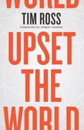 Upset the World Hardback